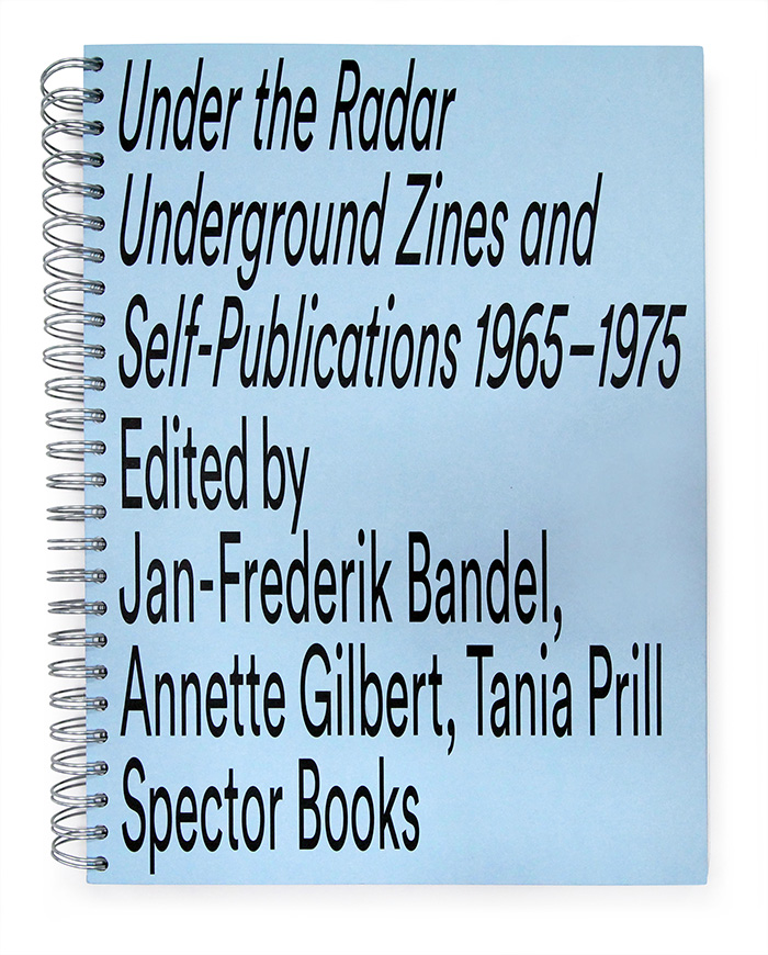 【グランプリ】Prill Vieceli Cremers(スイス) 「Under the Radar, Underground Zines and Self-Publications 1965-1975」ブック